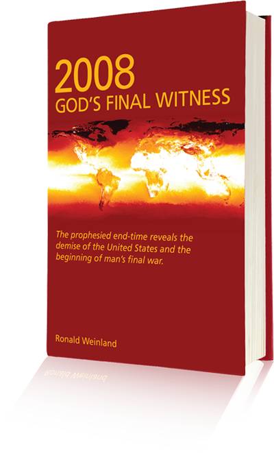 The Prophesied End Time Revealed End Time Books By Ronald Weinland